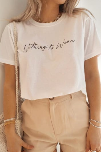 FASHION INFLUX WHITE 'NOTHING TO WEAR' SLOGAN TEE
