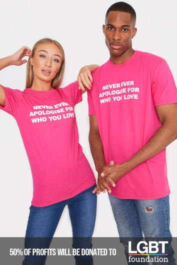 PRIDE NEVER APOLOGISE FOR WHO YOU LOVE PINK T SHIRT