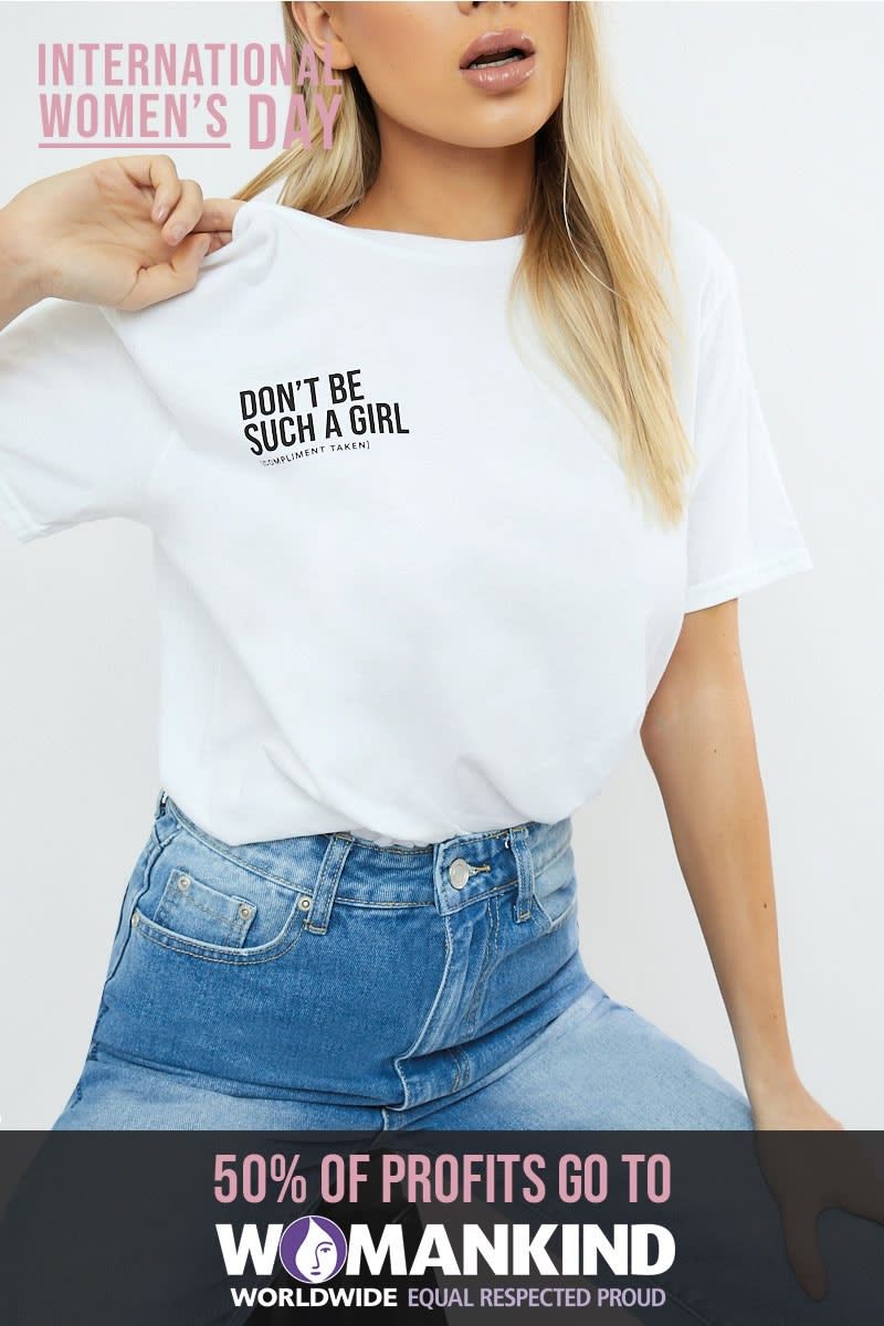 ddd919df Don'T Be Such A Girl Oversized White T-Shirt | In The Style