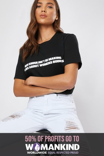 MEN SHOULDN'T BE MAKING LAWS ABOUT WOMENS BODIES BLACK T SHIRT